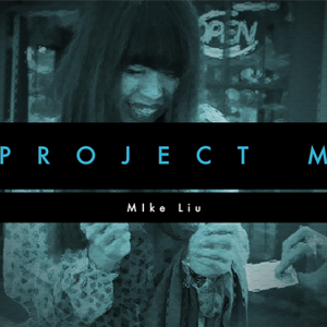 PROJECT M by Mike Liu and Vortex Magic - DVD